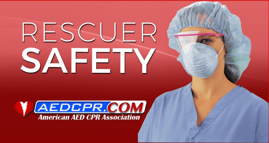 Rescuer safety
