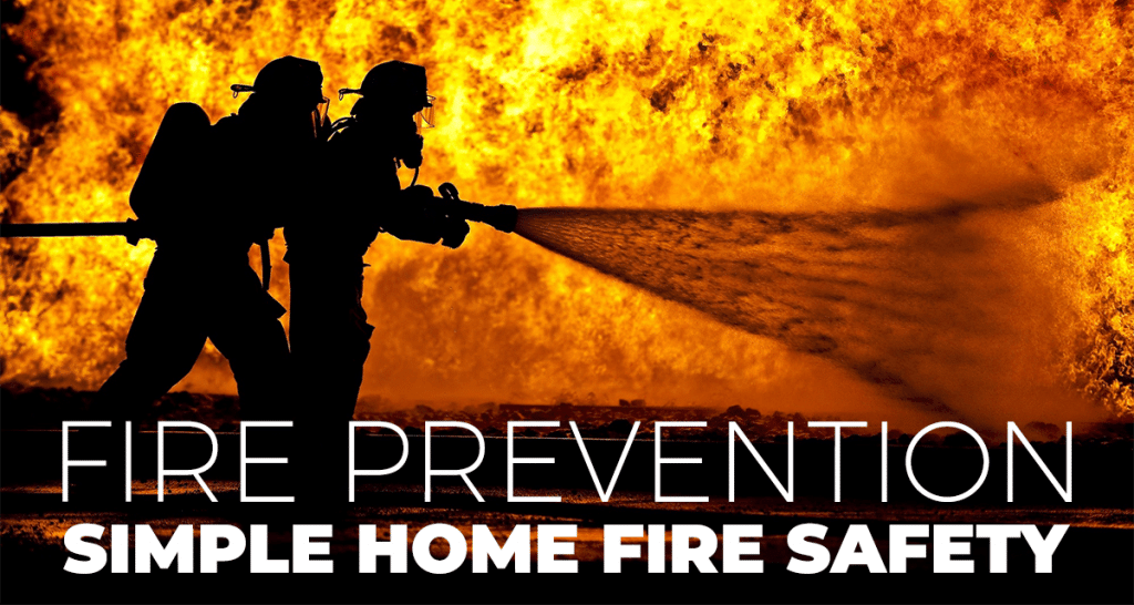 Fire prevention | Simple Home Fire Safety